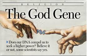 God gene – Religion can be explained scientifically !